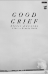 Stevie-Edwards-Good Grief Cover-125x193